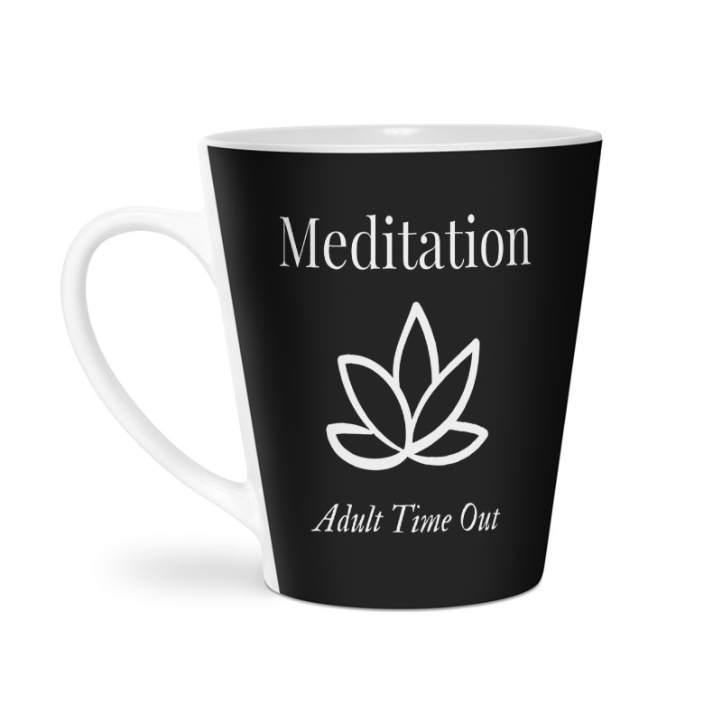 Meditation Adult Time Out Accessories Mug by Shop As You Wish Publishing