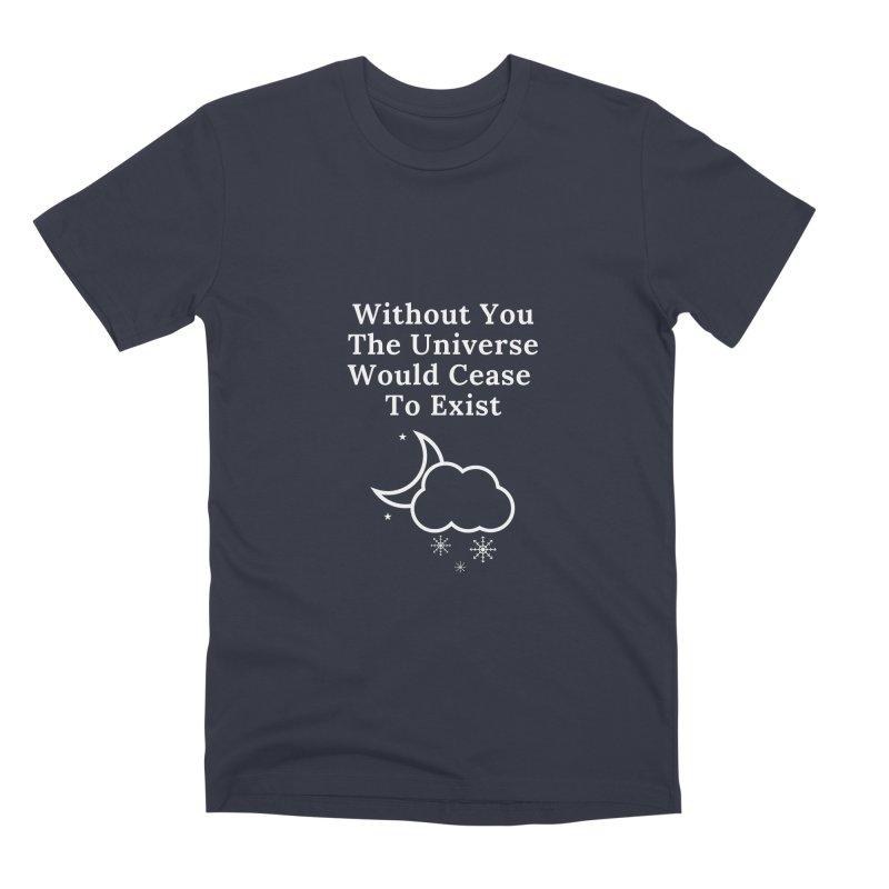 Without You Men's T-Shirt by Shop As You Wish Publishing