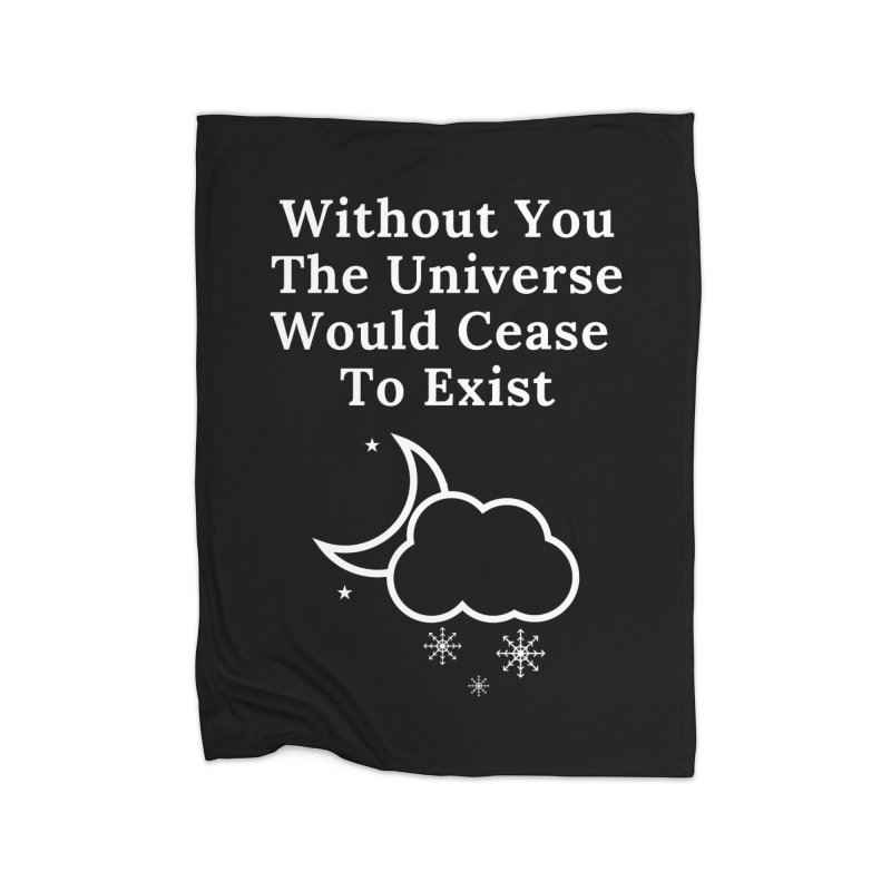 Without You Home Blanket by Shop As You Wish Publishing