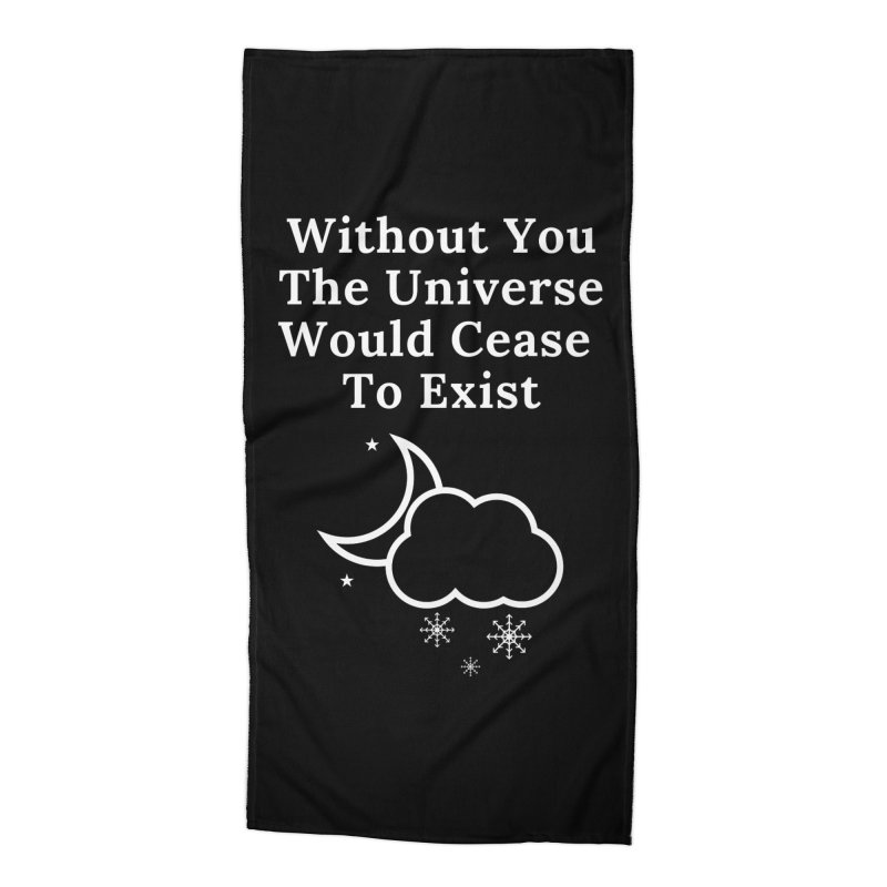 Without You Accessories Beach Towel by Shop As You Wish Publishing