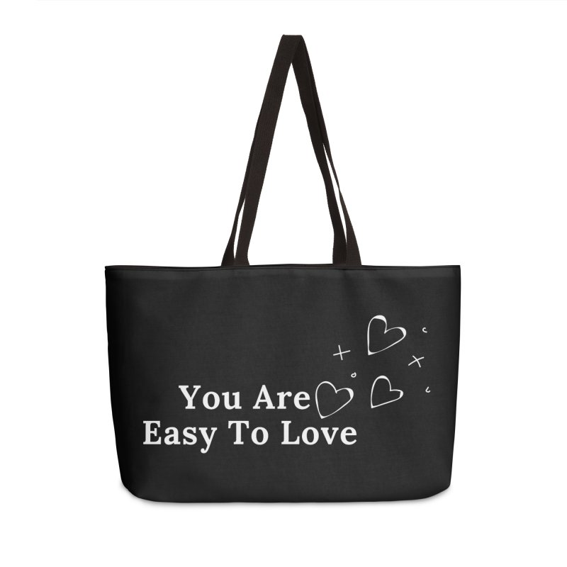 You Are Easy To Love Accessories Bag by Shop As You Wish Publishing
