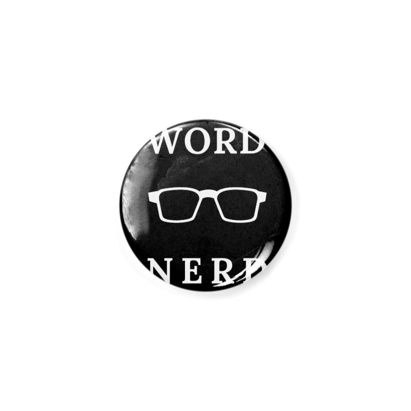 Word Nerd Glasses Accessories Button by Shop As You Wish Publishing