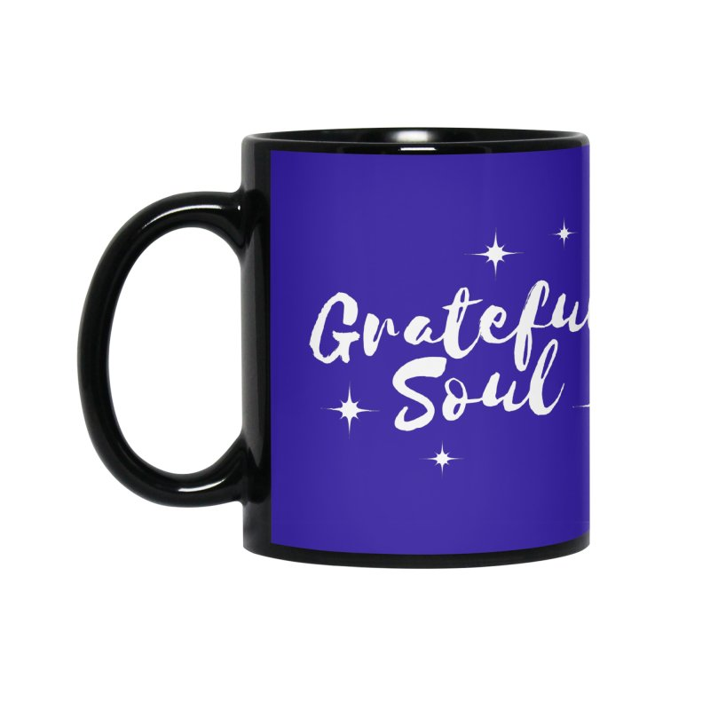 Grateful Soul Accessories Mug by Shop As You Wish Publishing