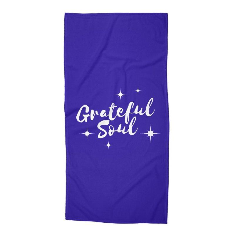 Grateful Soul Accessories Beach Towel by Shop As You Wish Publishing