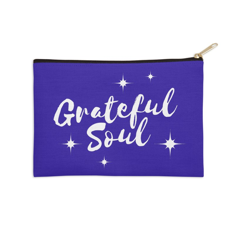 Grateful Soul Accessories Zip Pouch by Shop As You Wish Publishing