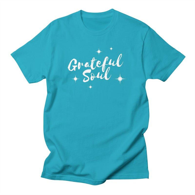 Grateful Soul Men's T-Shirt by Shop As You Wish Publishing
