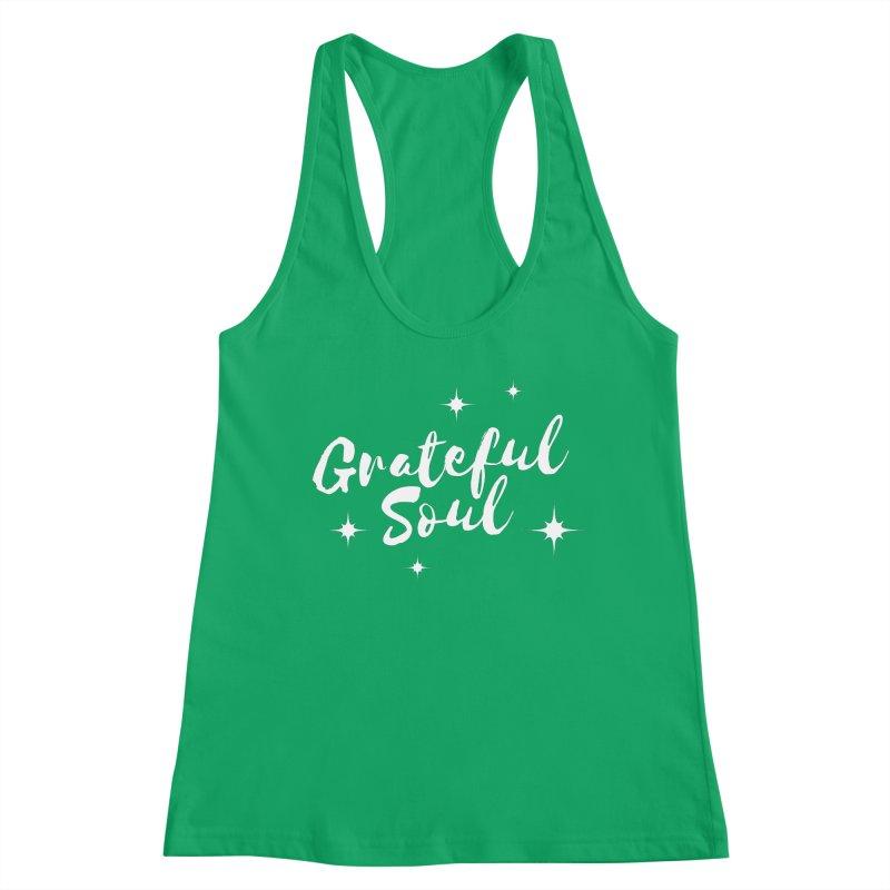 Grateful Soul Women's Tank by Shop As You Wish Publishing