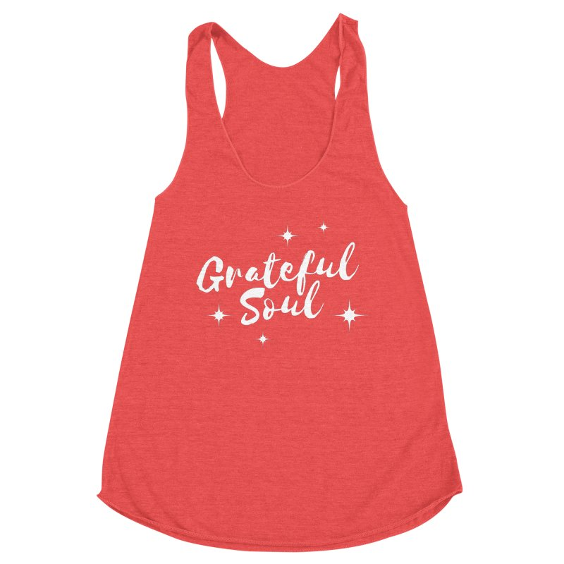 Grateful Soul Women's Tank by Shop As You Wish Publishing