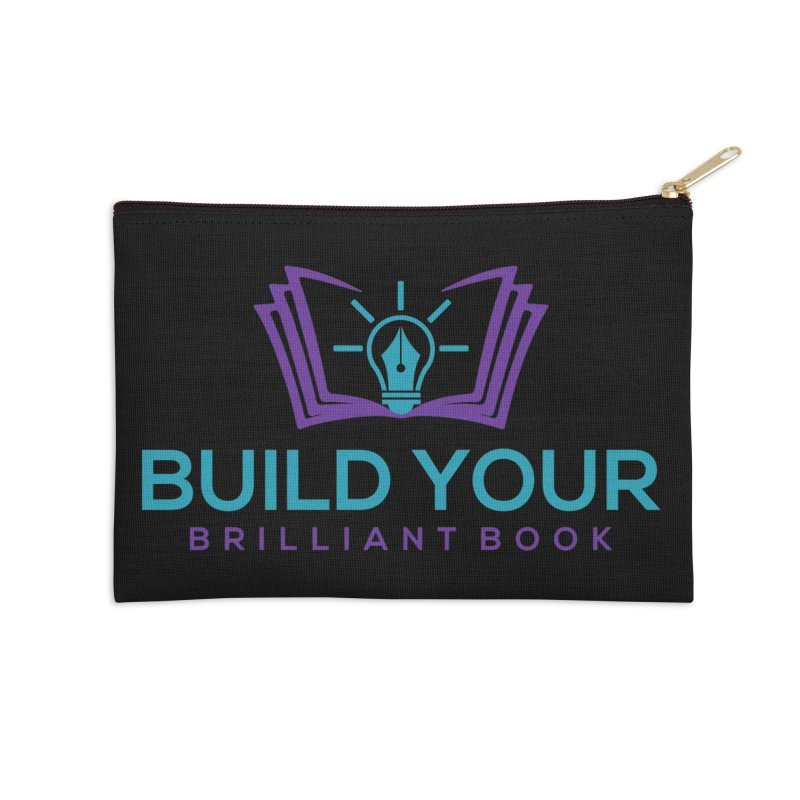 Build Your Brilliant Book Accessories Zip Pouch by Shop As You Wish Publishing