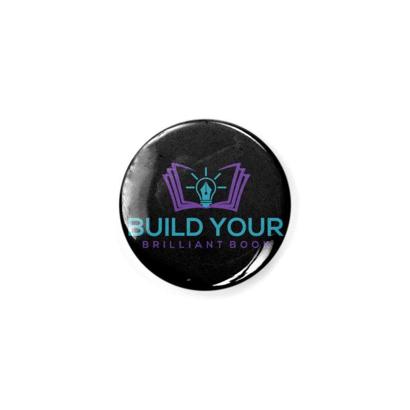 Build Your Brilliant Book Accessories Button by Shop As You Wish Publishing