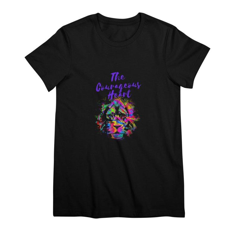 Courageous Heart Women's T-Shirt by Shop As You Wish Publishing