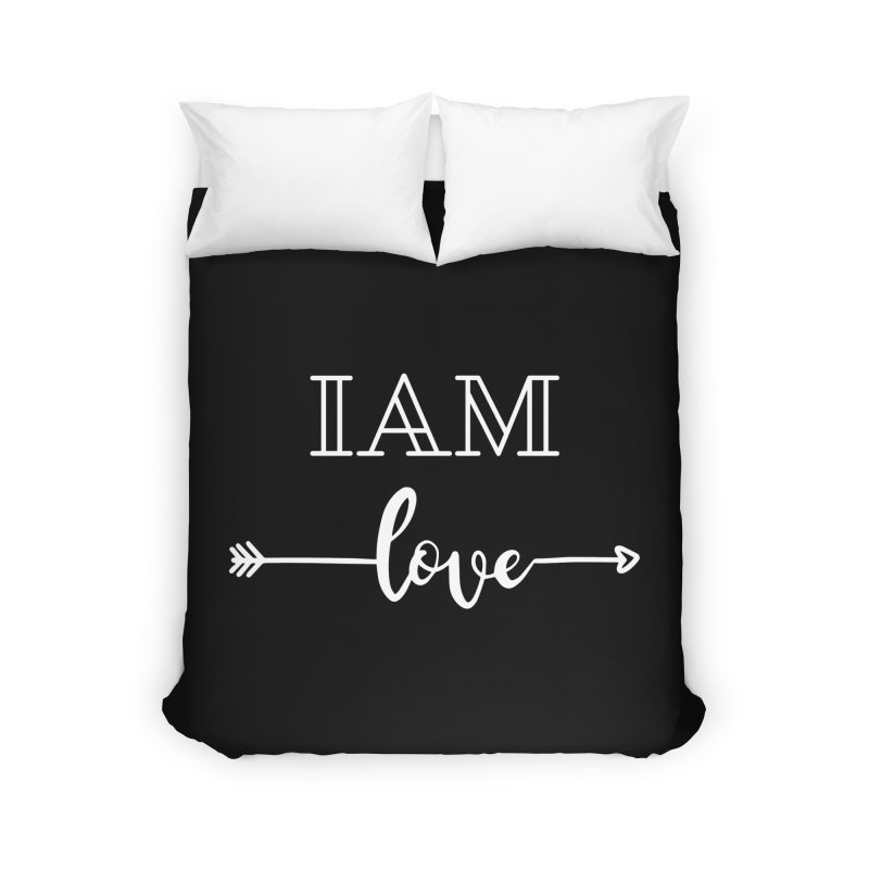 I Am Love Home Duvet by Shop As You Wish Publishing