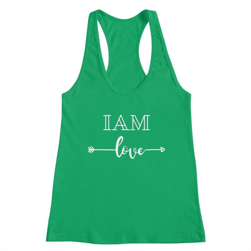 I Am Love Women's Tank by Shop As You Wish Publishing