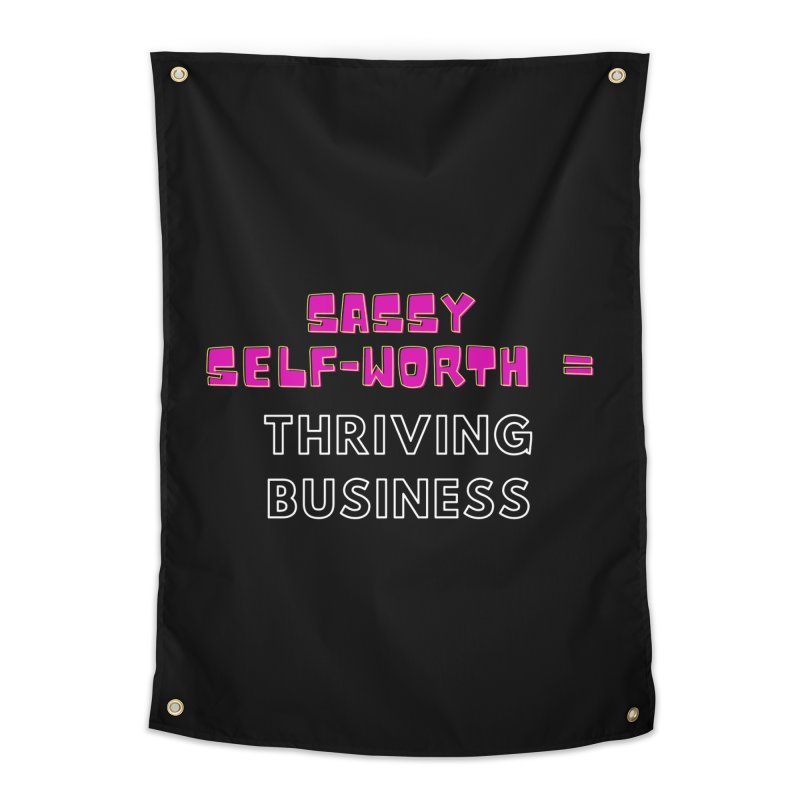 Sassy Self Worth Home Tapestry by Shop As You Wish Publishing