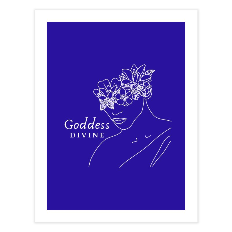 Goddess Divine Home Fine Art Print by Shop As You Wish Publishing
