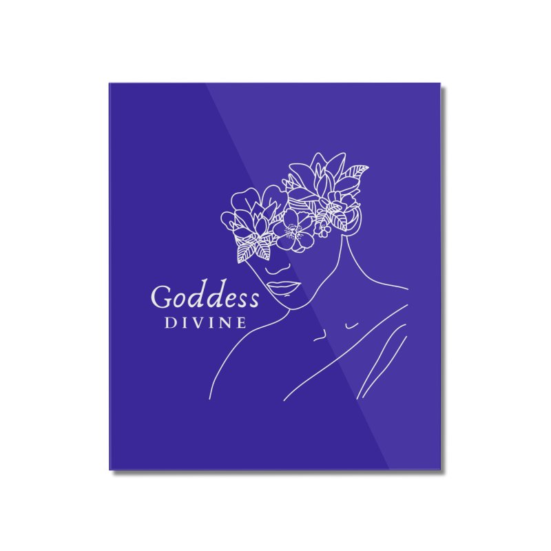 Goddess Divine Home Mounted Acrylic Print by Shop As You Wish Publishing