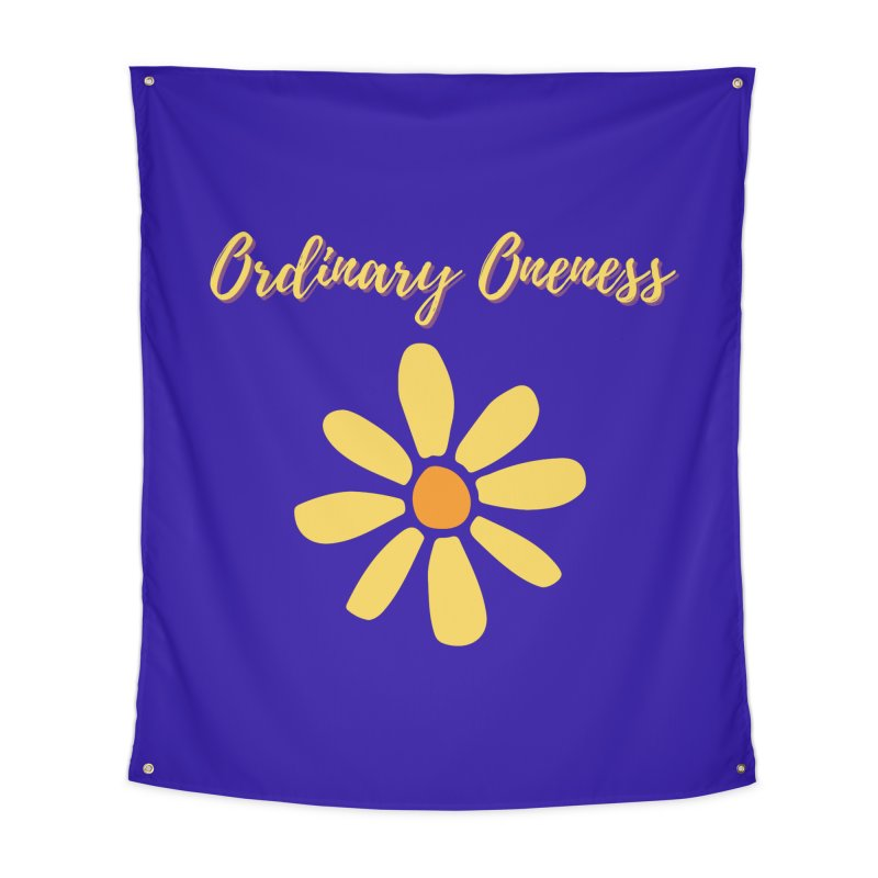 Ordinary Oneness Home Tapestry by Shop As You Wish Publishing