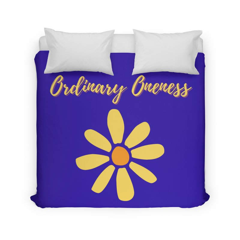 Ordinary Oneness Home Duvet by Shop As You Wish Publishing