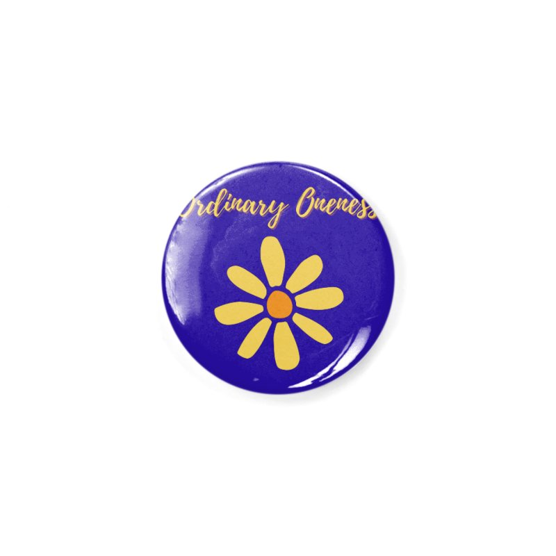 Ordinary Oneness Accessories Button by Shop As You Wish Publishing