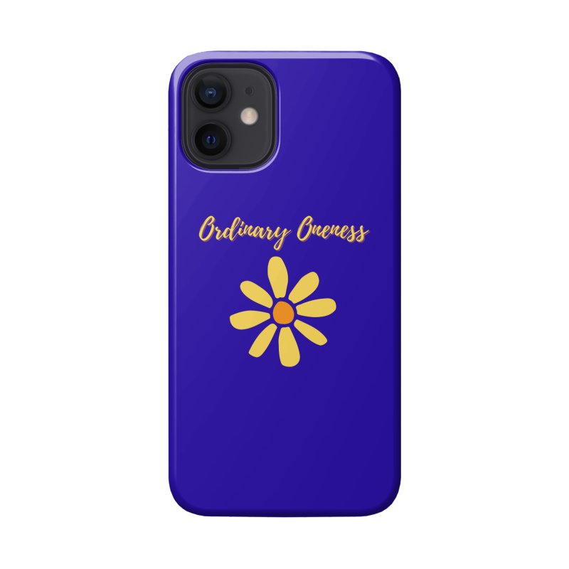 Ordinary Oneness Accessories Phone Case by Shop As You Wish Publishing
