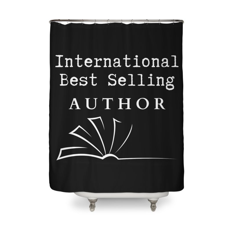International Best Selling Author Home Shower Curtain by Shop As You Wish Publishing