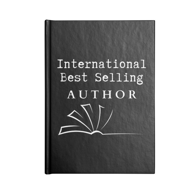 International Best Selling Author Accessories Notebook by Shop As You Wish Publishing