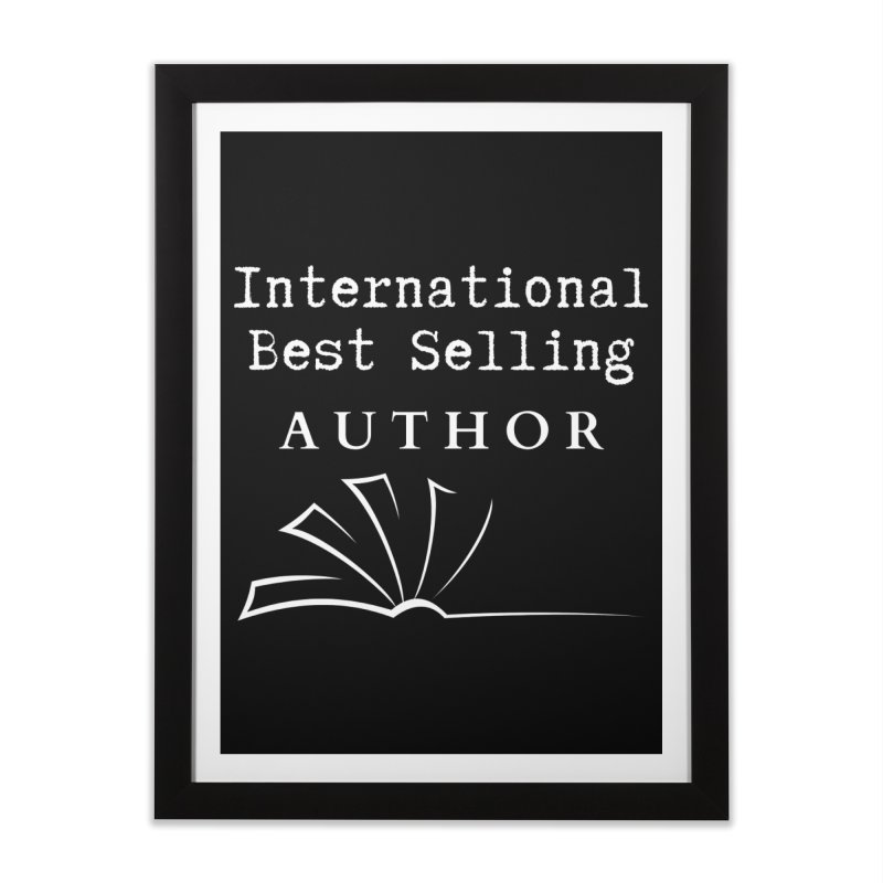 International Best Selling Author Home Framed Fine Art Print by Shop As You Wish Publishing