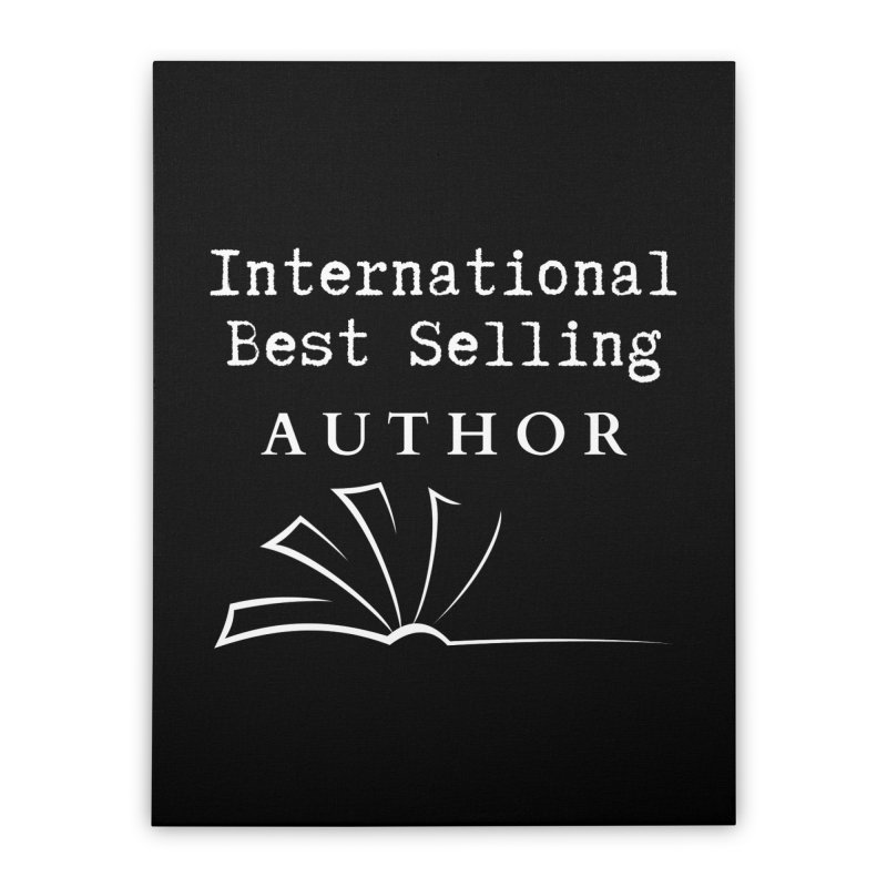 International Best Selling Author Home Stretched Canvas by Shop As You Wish Publishing