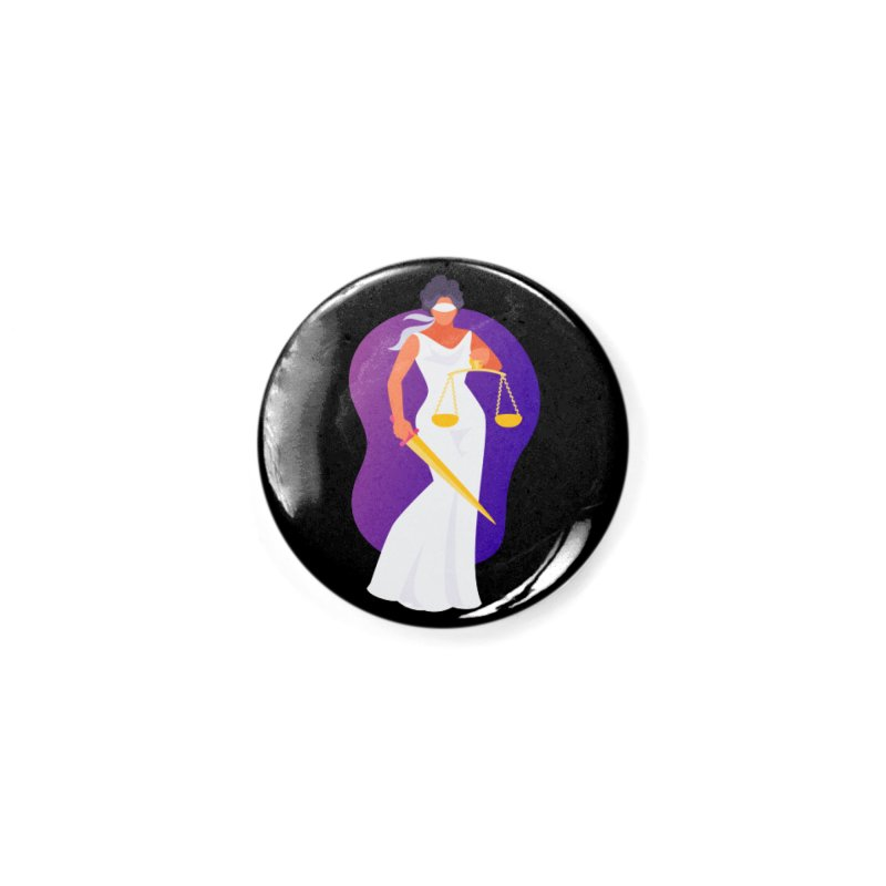 Goddess Divine Justice Accessories Button by Shop As You Wish Publishing