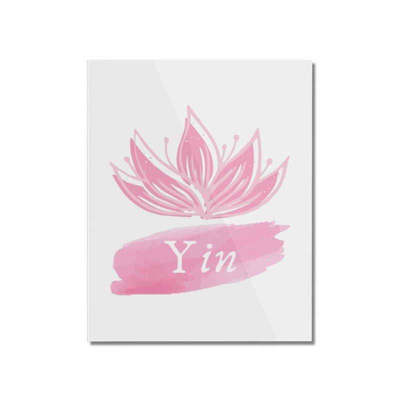 Lotus Yin Home Mounted Acrylic Print by Shop As You Wish Publishing