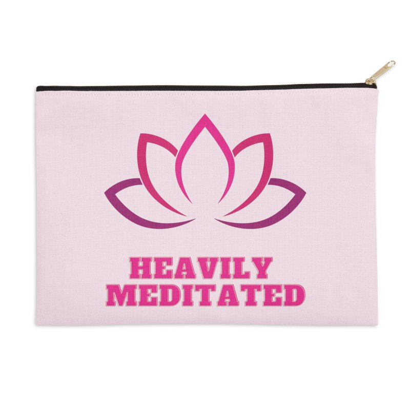 Heavily Meditated Accessories Zip Pouch by Shop As You Wish Publishing