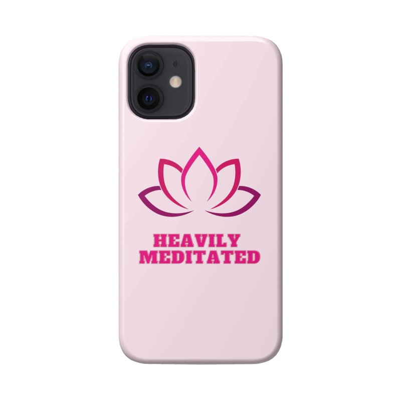 Heavily Meditated Accessories Phone Case by Shop As You Wish Publishing