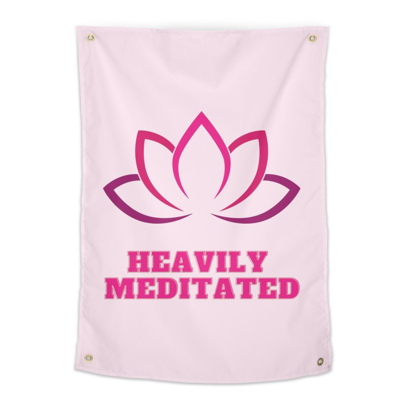 Heavily Meditated Home Tapestry by Shop As You Wish Publishing