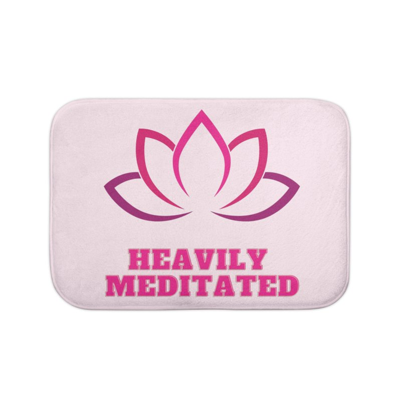 Heavily Meditated Home Bath Mat by Shop As You Wish Publishing