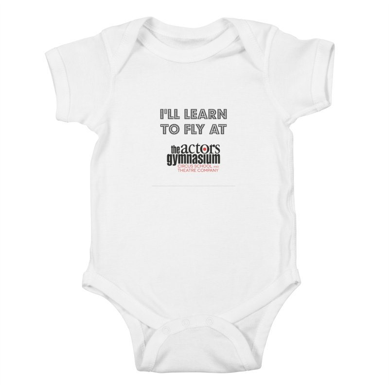 I'll Learn To Fly Kids Baby Bodysuit by The Actors Gymnasium