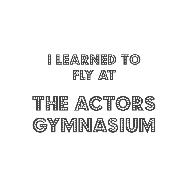 I Learned to Fly Men's T-Shirt by The Actors Gymnasium