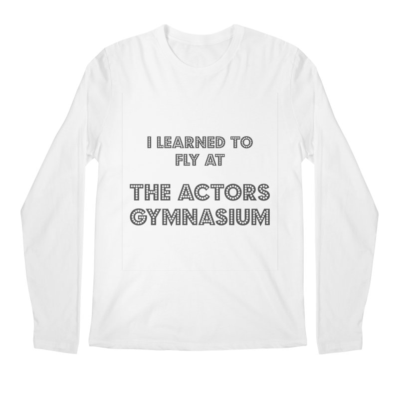 I Learned to Fly Men's Regular Longsleeve T-Shirt by The Actors Gymnasium