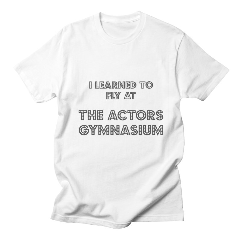 I Learned to Fly Women's Regular Unisex T-Shirt by The Actors Gymnasium