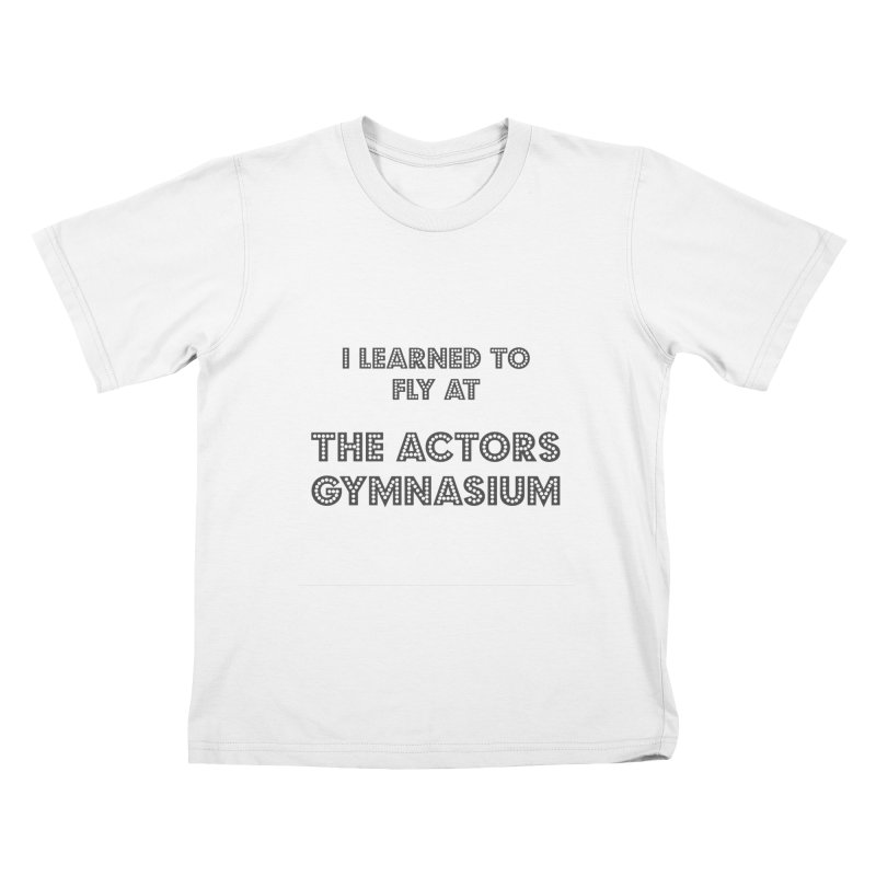 I Learned to Fly Kids T-Shirt by The Actors Gymnasium