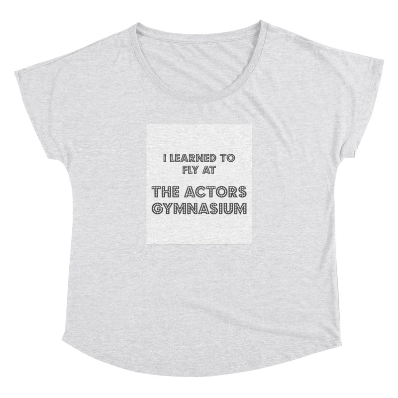 I Learned to Fly Women's Dolman Scoop Neck by The Actors Gymnasium