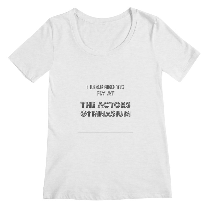I Learned to Fly Women's Regular Scoop Neck by The Actors Gymnasium
