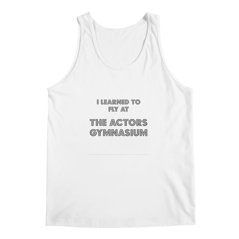 I Learned to Fly Men's Regular Tank by The Actors Gymnasium