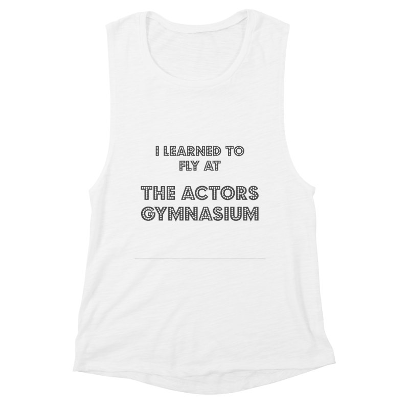 I Learned to Fly Women's Muscle Tank by The Actors Gymnasium