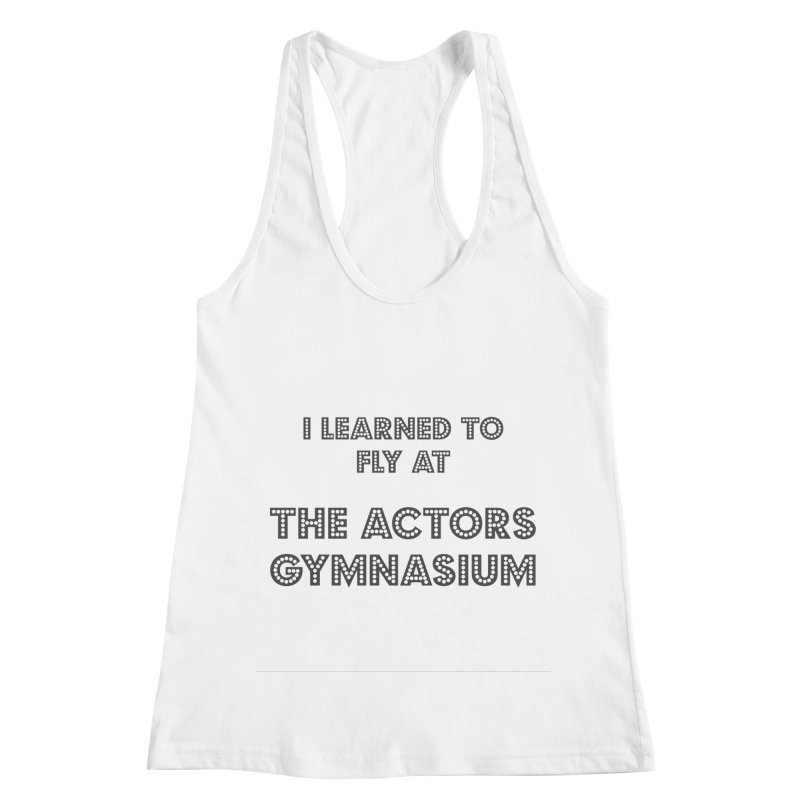 I Learned to Fly Women's Racerback Tank by The Actors Gymnasium