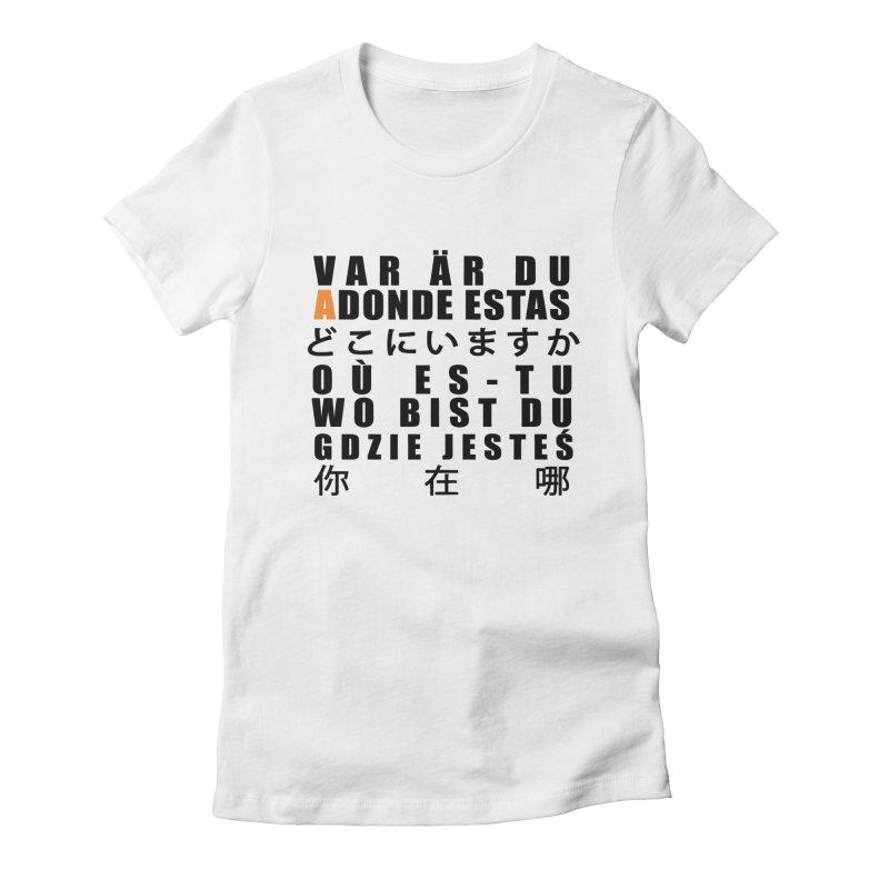 INTERNATIONAL ADONDE ESTAS Women's T-Shirt by Adonde Life