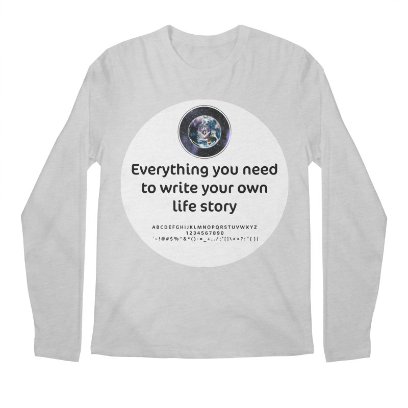 Everything you need to write your own life story Men's Regular Longsleeve T-Shirt by AdventGuard