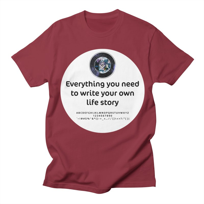 Everything you need to write your own life story Men's Regular T-Shirt by AdventGuard