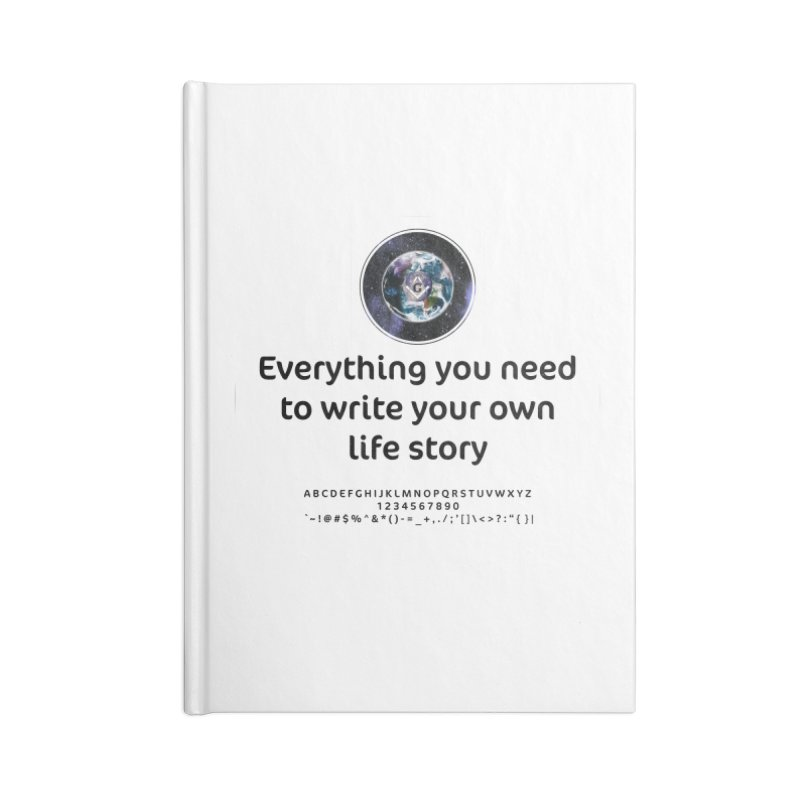 Everything you need to write your own life story Accessories Blank Journal Notebook by AdventGuard