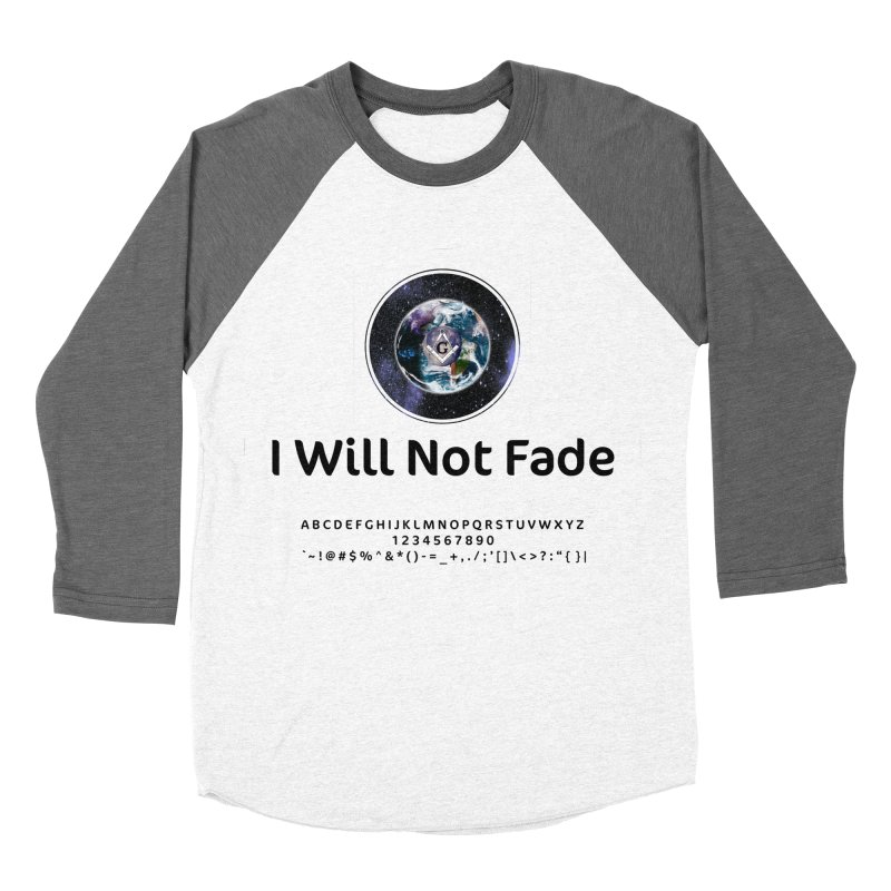 I Will Not Fade Women's Baseball Triblend Longsleeve T-Shirt by AdventGuard