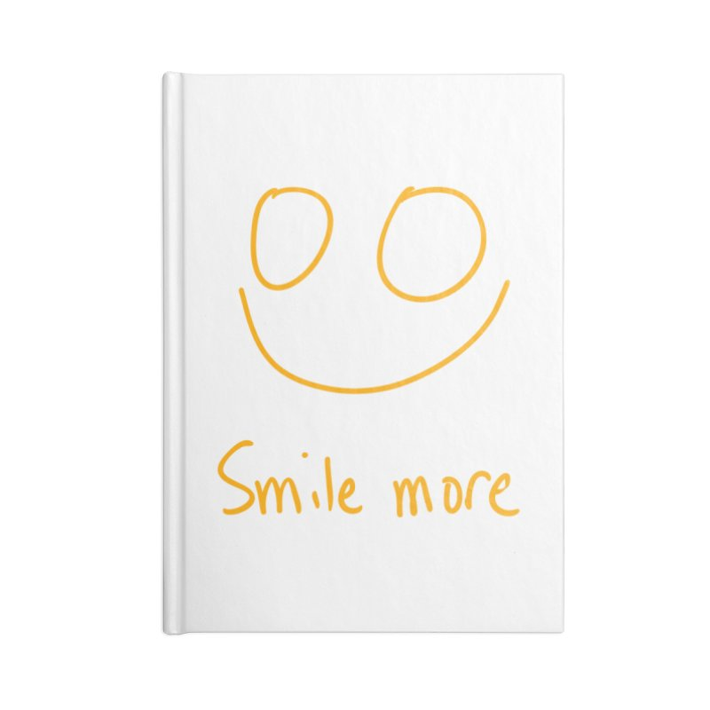 Smile more Accessories Blank Journal Notebook by AdventGuard